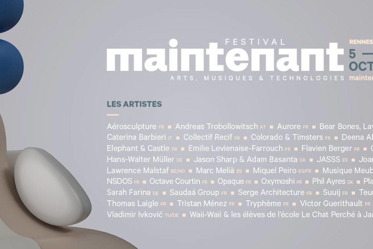 Festival Maintenant Rennes 2018